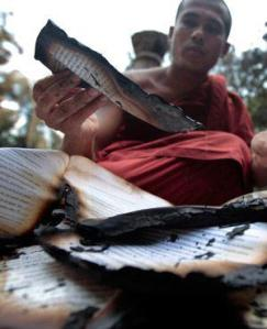 Burnt Scriptures                                         Photo Courtesy:Buddhist Defense League